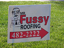 Mr. Fussy Roofing Sign