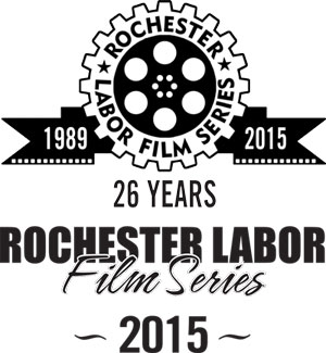 Rochester Labor Film Series