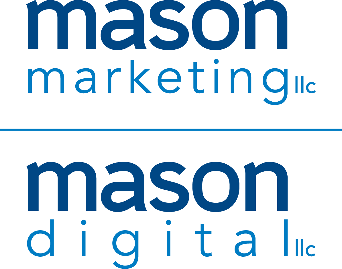 Mason Marketing LLC and Mason Digital LLC